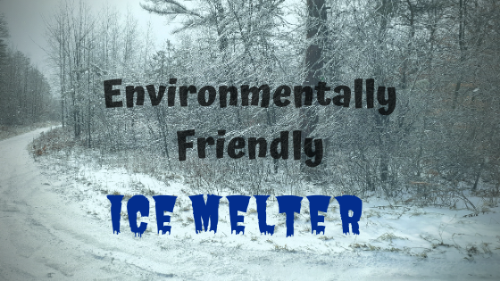 Environmentally Friendly Ice Melter Options
